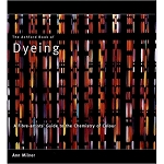 Ashford Book of Dyeing 2007