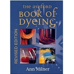 Ashford Book of Dyeing 1998
